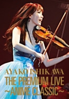 THE PREMIUM LIVE~ANIME CLASSIC~