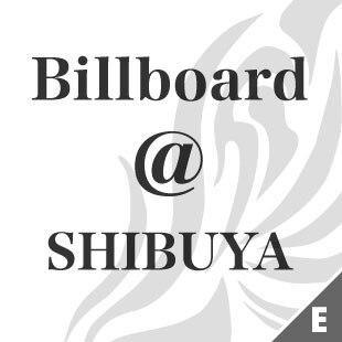 Billboard @SHIBUYA