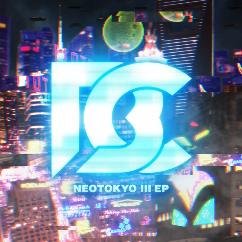 NEOTOKYO Ⅲ EP