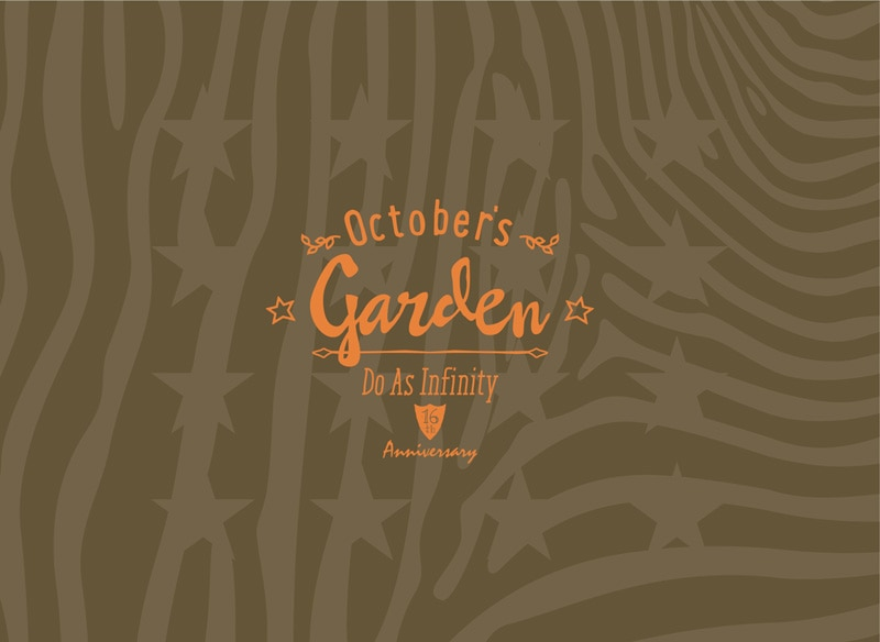 Do As Infinity 16th Anniversary ~October's Garden~