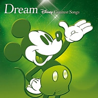 Dream~Disney Greatest Songs~ アニメーション版