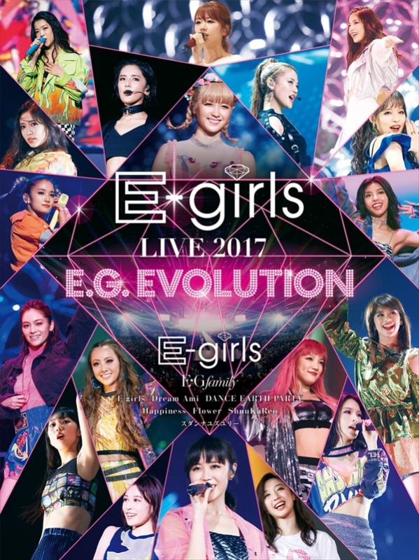 E-girls LIVE 2017 ~E.G.EVOLUTION~