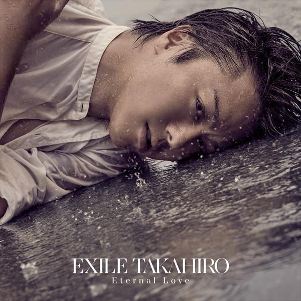 Eternal Love / EXILE TAKAHIRO