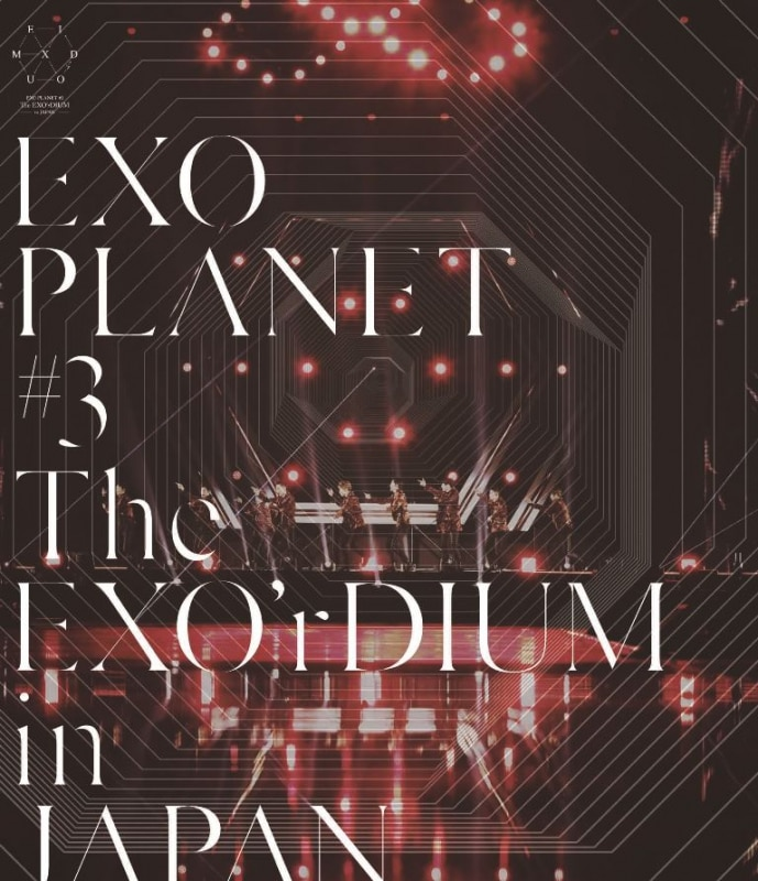 EXO PLANET #3 – The EXO'rDIUM in JAPAN【通常盤】