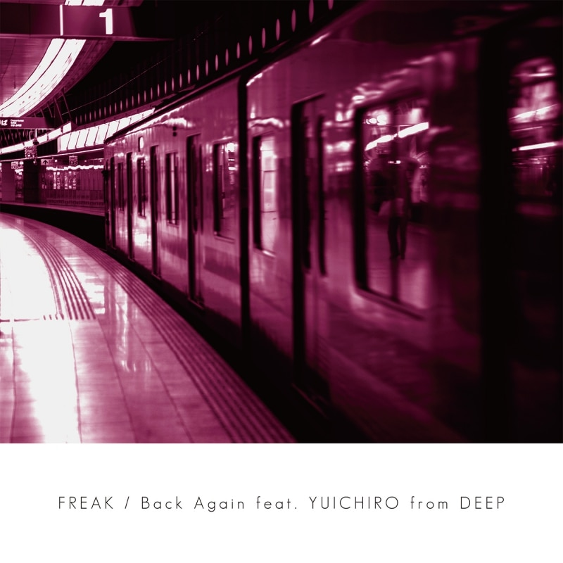 「Back Again feat. YUICHIRO from DEEP」