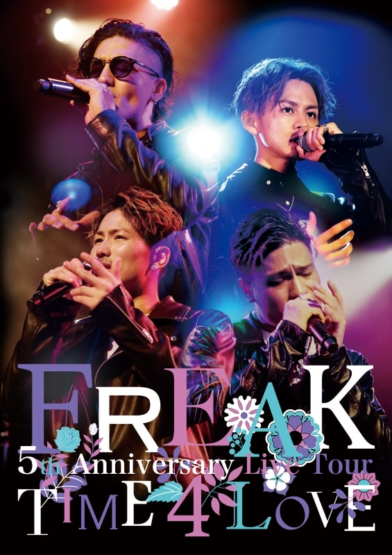 FREAK 5th Anniversary Live Tour TIME 4 LOVE