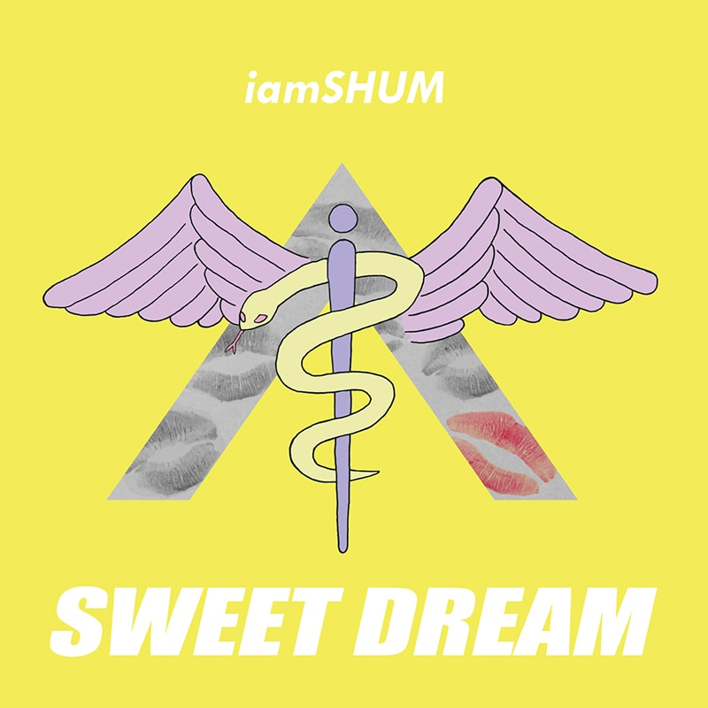 Sweet Dream / iamSHUM