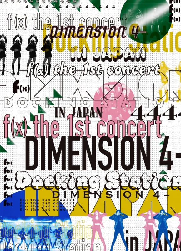 f(x) the 1st concert DIMENSION 4 - Docking Station in JAPAN