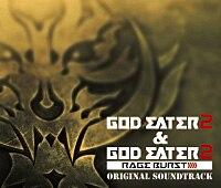GOD EATER 2&GOD EATER 2 RAGE BURST ORIGINAL SOUNDTRACK