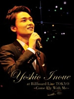 Yoshio Inoue at Billboard Live TOKYO~Come Fly With Me~【初回生産限定盤】