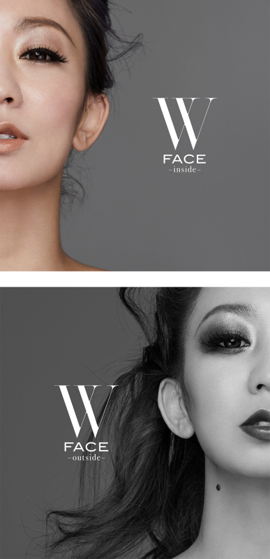 『W FACE ~inside~』『W FACE ~outside~』