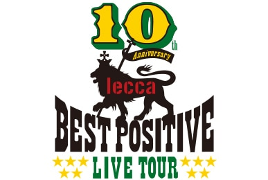 "lecca 10th Anniversary LIVE TOUR ""BEST POSITIVE"""