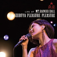 Live at Mt.RAINIER HALL SHIBUYA PLEASURE PLEASURE