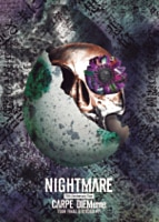 NIGHTMARE 15th Anniversary Tour CARPE DIEMeme TOUR FINAL @ 豊洲PIT【初回限定盤】