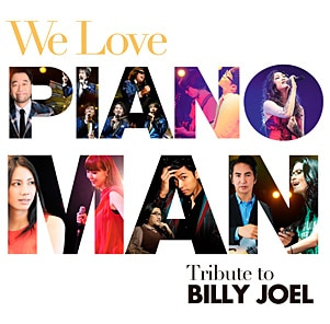 V.A.『We Love Piano Man:Tribute To BILLY JOEL』