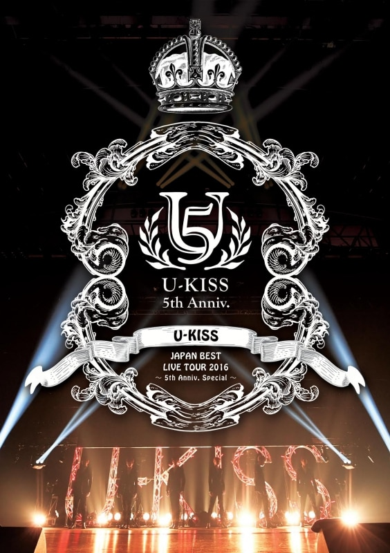 U-KISS JAPAN BEST LIVE TOUR 2016~5th Anniversary Special~【DVD2枚組】2枚組スマプラ対応