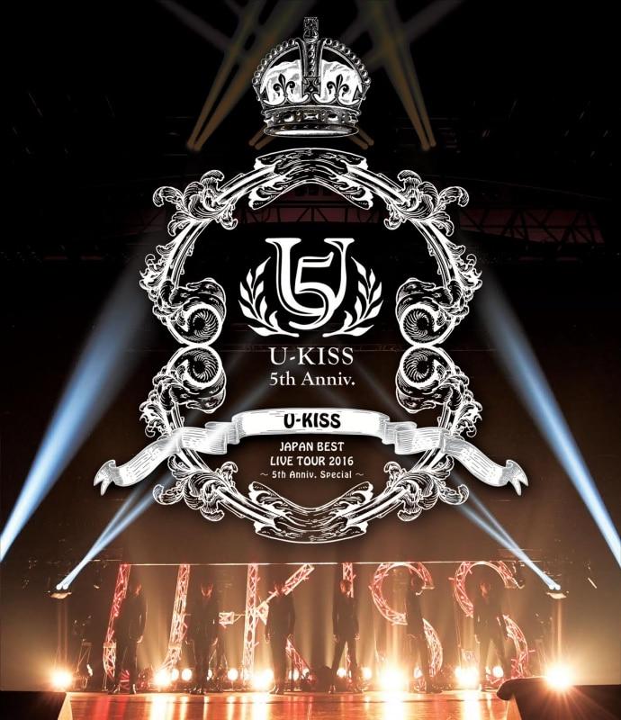 「U-KISS JAPAN BEST LIVE TOUR 2016~5th Anniversary Special~」【Blu-ray Disc】2枚組スマプラ対応