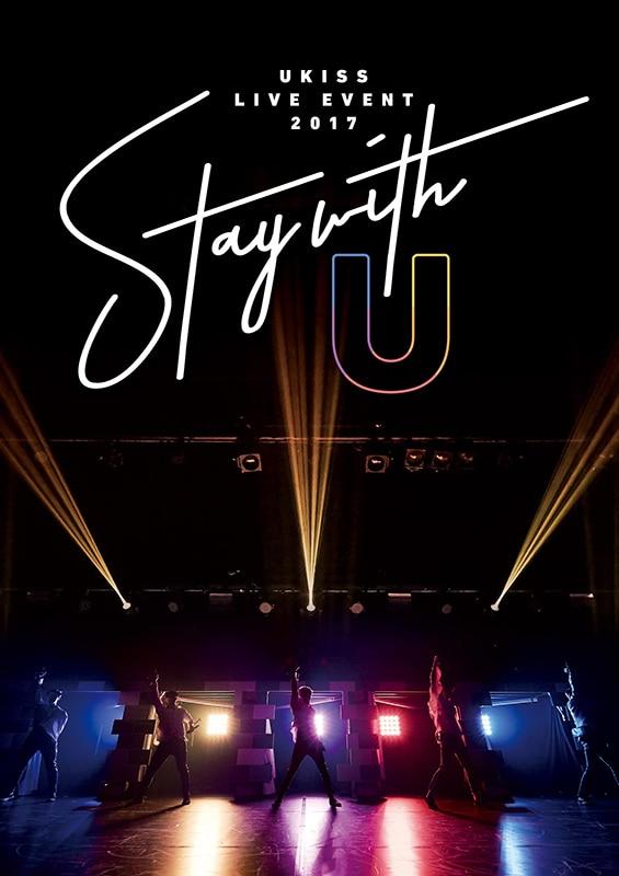U-KISS LIVE EVENT 2017 ~Stay with U~