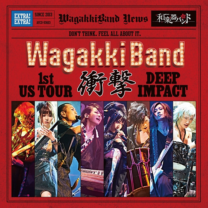 LIVE ALBUM「WagakkiBand 1st US Tour 衝撃 -DEEP IMPACT-」