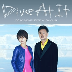 Do As Infinity「Dive At It」