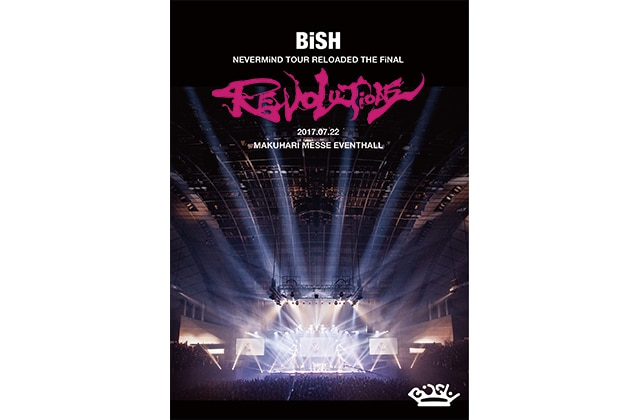 """『BiSH NEVERMiND TOUR RELOADED THE FiNAL """"REVOLUTiONS""""』"""