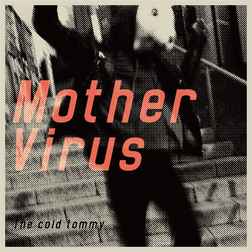 『Mother Virus』