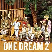 ONE DREAM 2