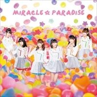 ミラクル☆パラダイス