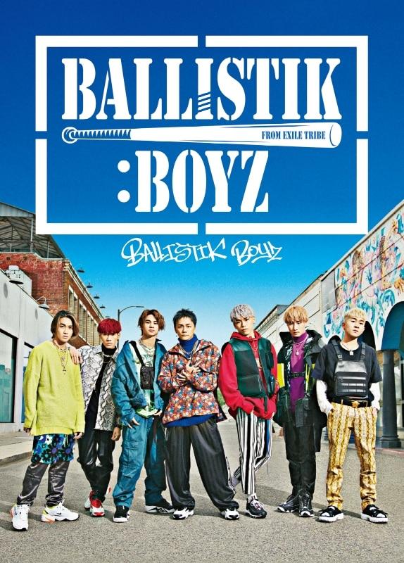 BALLISTIK BOYZ<初回生産限定盤>