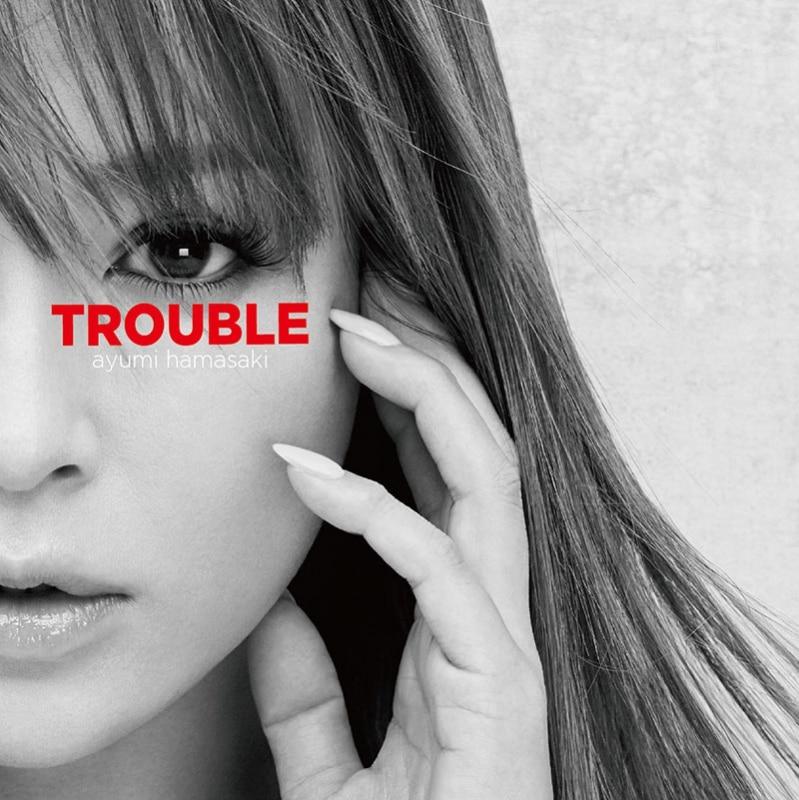 「TROUBLE」(ジャケA)