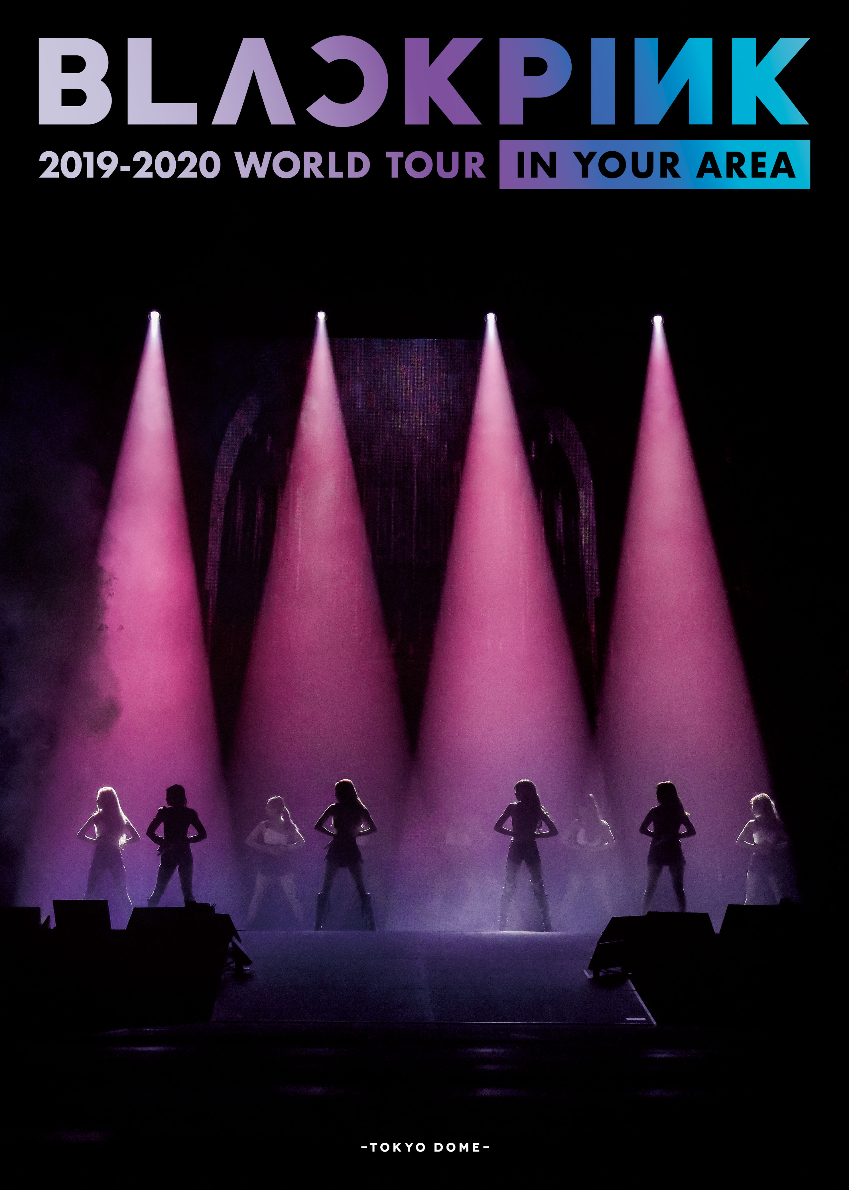 LIVE Blu-ray & DVD<br /> 『BLACKPINK 2019-2020 WORLD TOUR IN YOUR AREA-TOKYO DOME-』