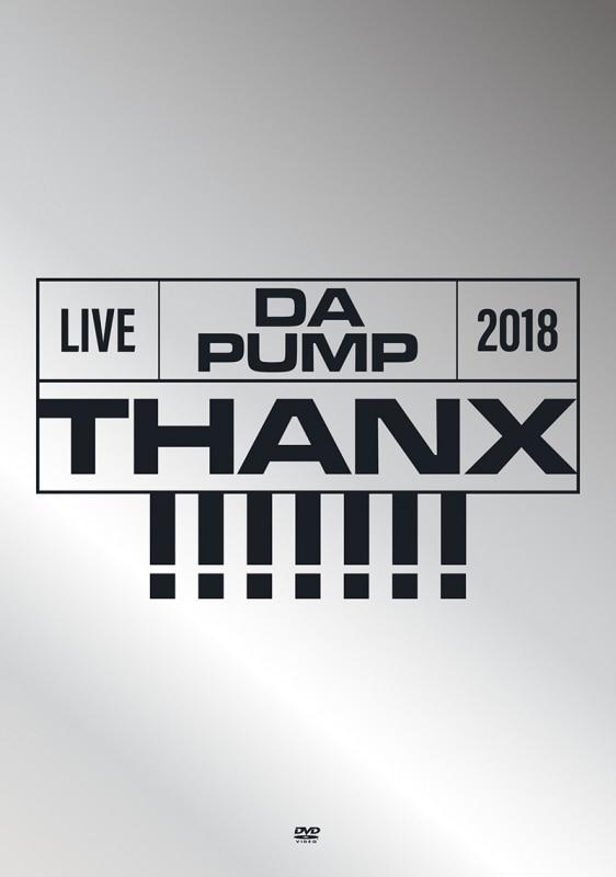LIVE DA PUMP 2018 THANX!!!!!!! at 東京国際フォラムホールA