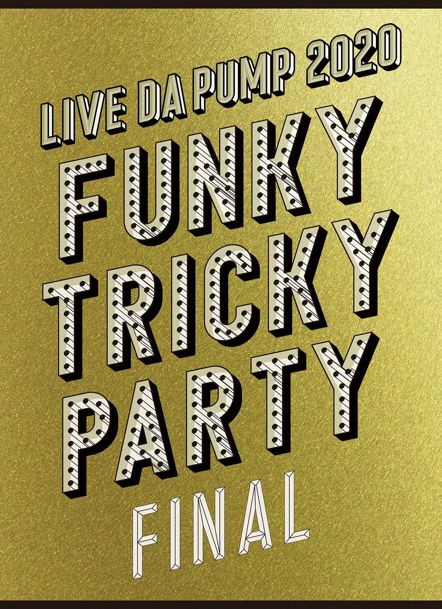 [3Blu-ray Disc+2CD+PHOTO BOOK+スマプラ・ムービー]「LIVE DA PUMP 2020 Funky Tricky Party FINAL at さいたまスーパーアリーナ」