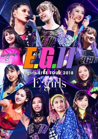 E-girls LIVE TOUR 2018 ~E.G. 11~(通常盤)