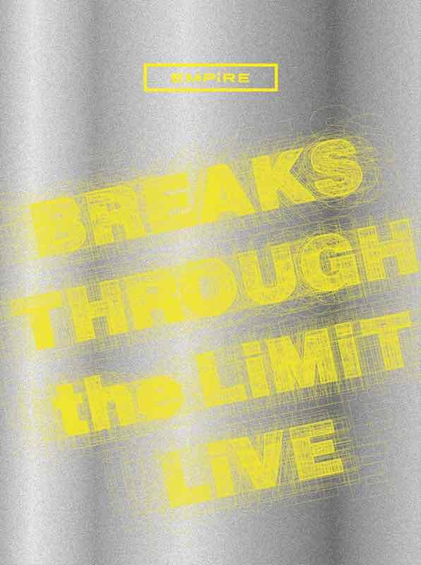 【初回生産限定盤】EMPiRE BREAKS THROUGH the LiMiT LiVE