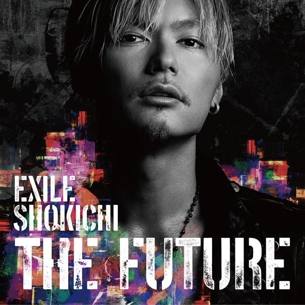 THE FUTURE【初回生産限定盤】