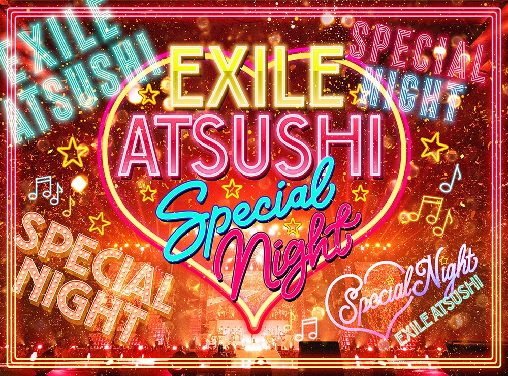 EXILE ATSUSHI SPECIAL NIGHT【DVD 3枚組+CD(スマプラ対応)】