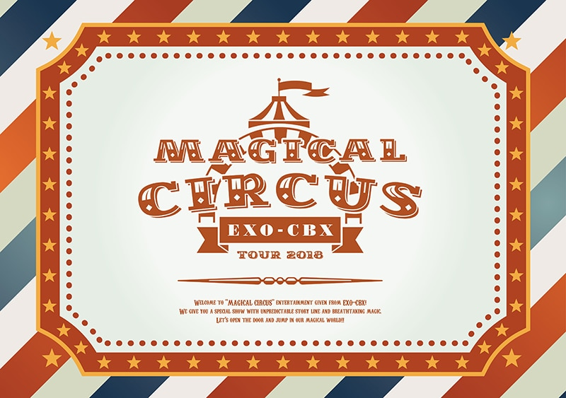 "EXO-CBX ""MAGICAL CIRCUS"" TOUR 2018【初回生産限定盤】"