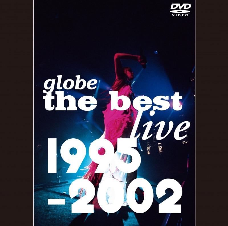 globe the best live 1995-2002