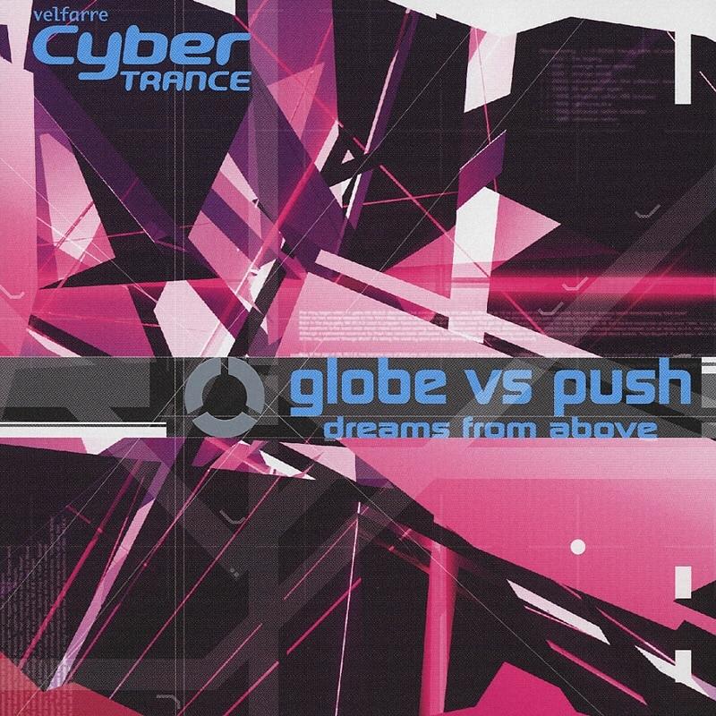 dreams from above / globe vs push