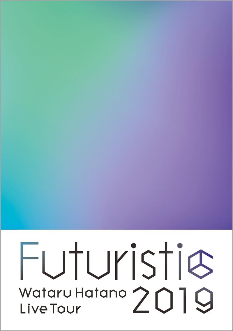 Wataru Hatano LIVE Tour 2019 -Futuristic- Live Blu-ray