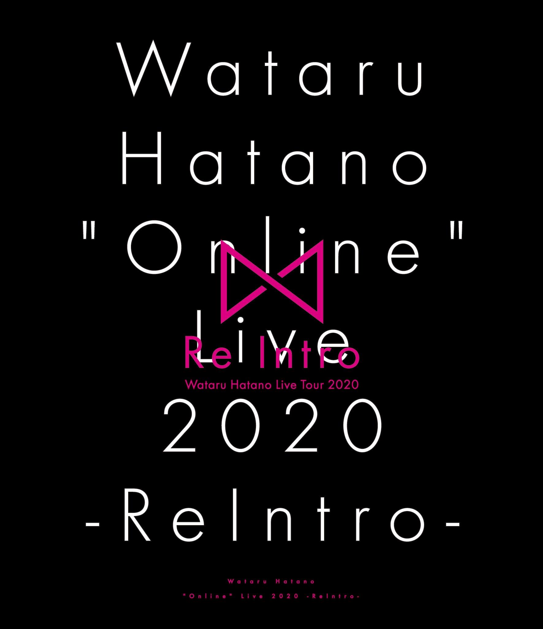 "Wataru Hatano ""Online"" Live 2020 -ReIntro- Blu-ray"