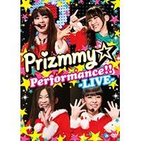Prizmmy☆ Performance!! -LIVE- [DVD]