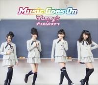 Music Goes On 【初回生産限定盤】