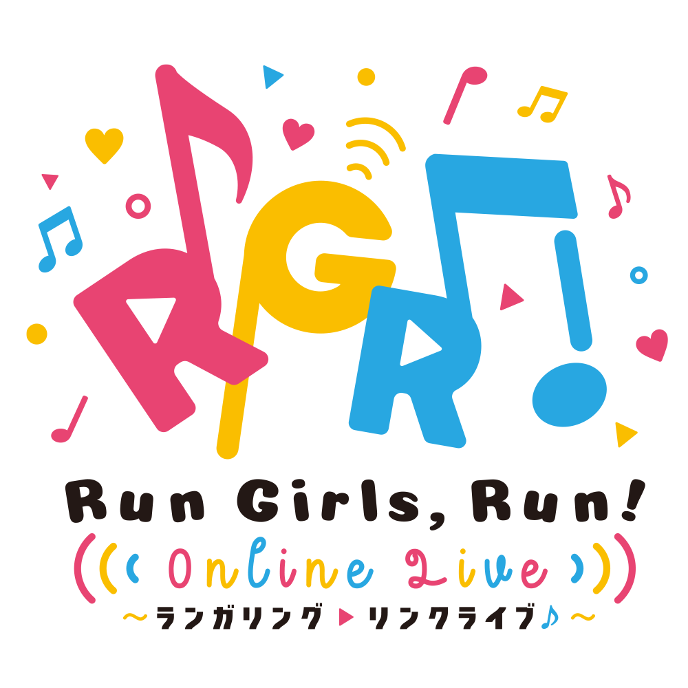 Run Girls, Run! Online Live ~ランガリング・リンクライブ♪~