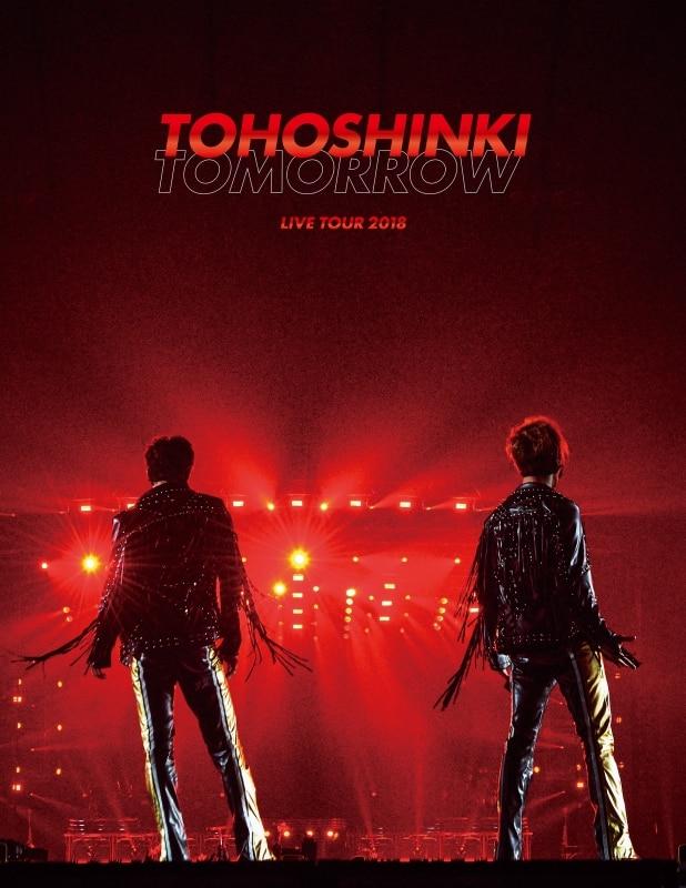 東方神起 LIVE TOUR 2018 ~TOMORROW~【初回限定盤】