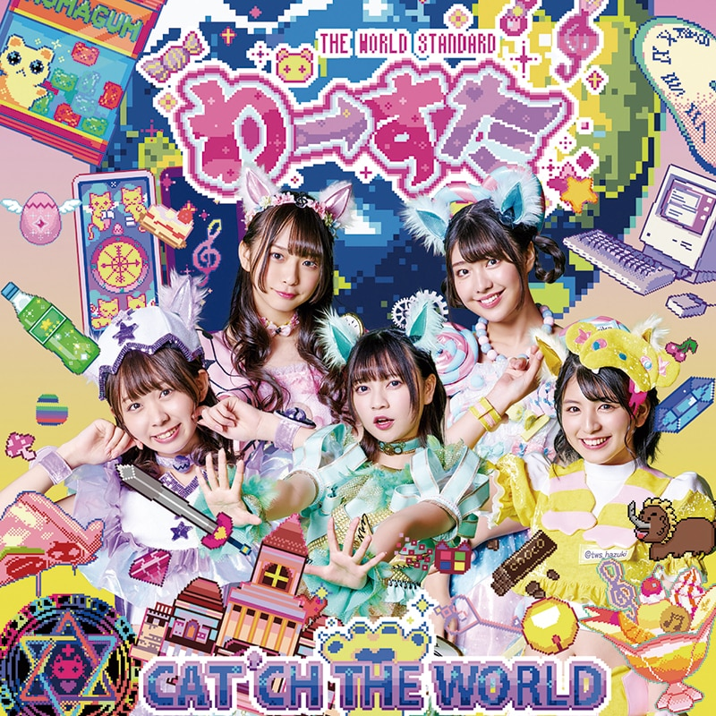 「CAT'CH THE WORLD」