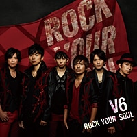 ROCK YOUR SOUL【初回生産限定盤A】