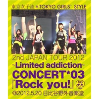 2nd JAPAN TOUR 2012~Limited addiction~ CONCERT*03『Rock you!』@2012.5.20 日比谷野外音楽堂 【通常盤】 2枚組Blu-ray Disc