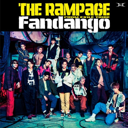 THE RAMPAGE from EXILE TRIBE「Fandango」